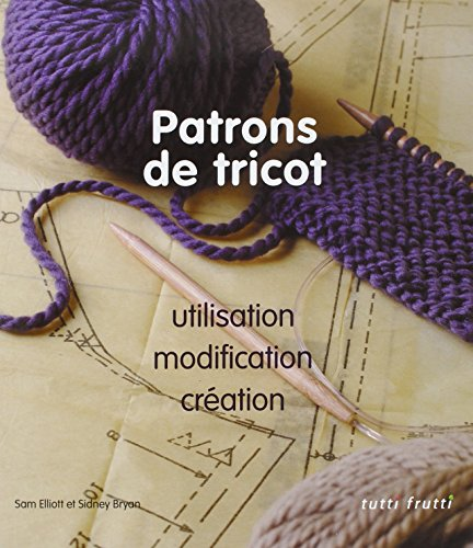 Patrons de tricot (French Edition): Collectif