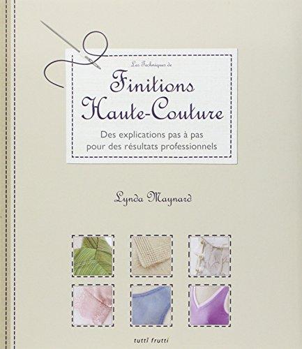 Les techniques de finitions haute-couture (French Edition)