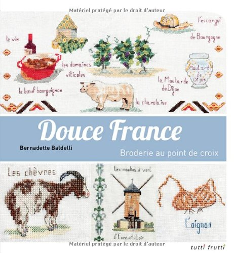 Douce France (French Edition): Bald Bernadette