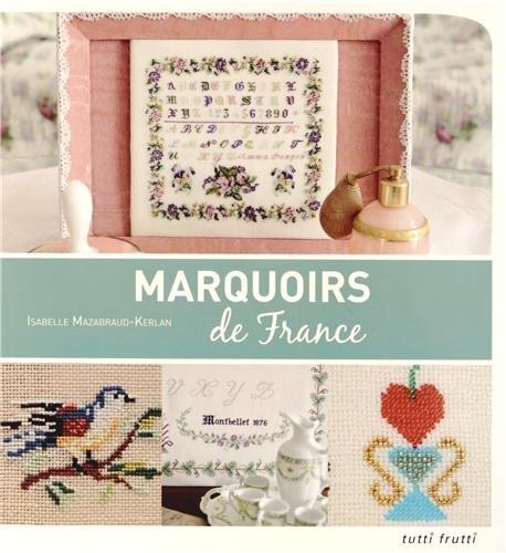 Marquoirs de France: Isabelle Mazabraud-Kerlan
