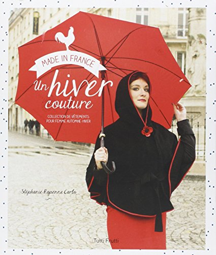 9782360090815: Un hiver couture : Collection de vêtements pour femme automne-hiver