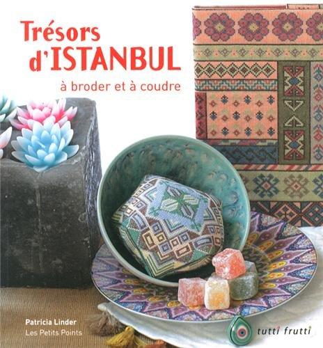 9782360090877: Trésors d'Istanbul à broder et à coudre