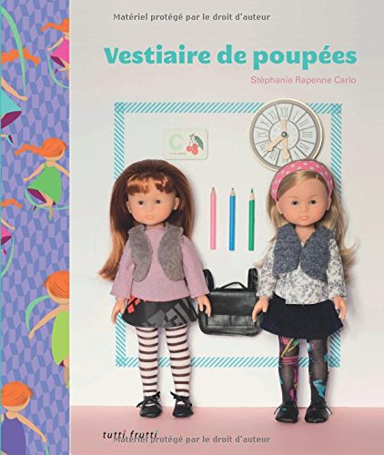 9782360090945: Vestiaire de poupées