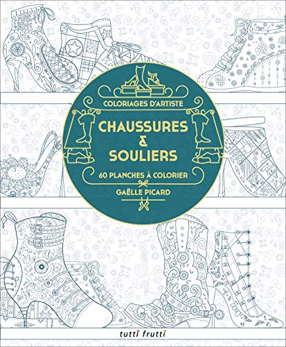 9782360091522: Chaussures & souliers : 60 planches � colorier