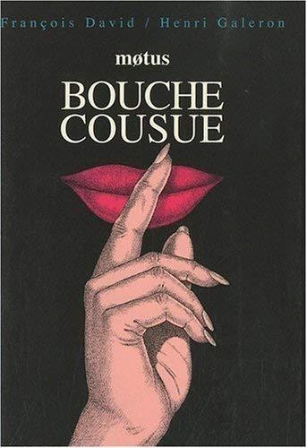 Bouche cousue: David Francois