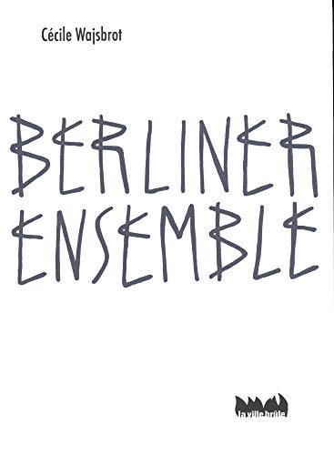 Berliner ensemble: Wajsbrot, Cécile