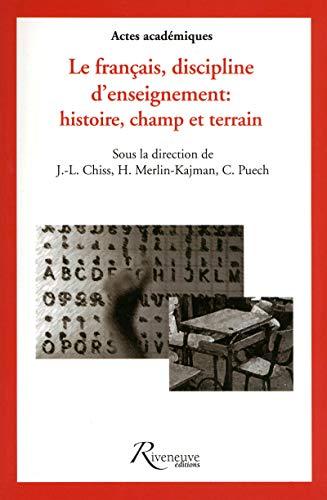 Le français, discipline d'enseignement (French Edition): Collectif