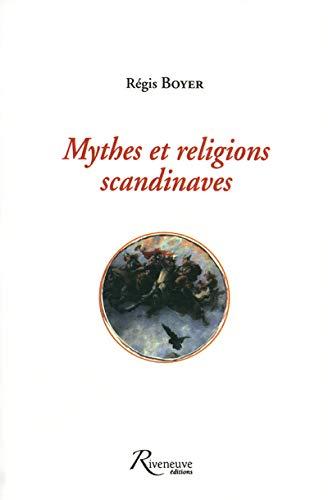 mythes et religions scandinaves: R�gis Boyer