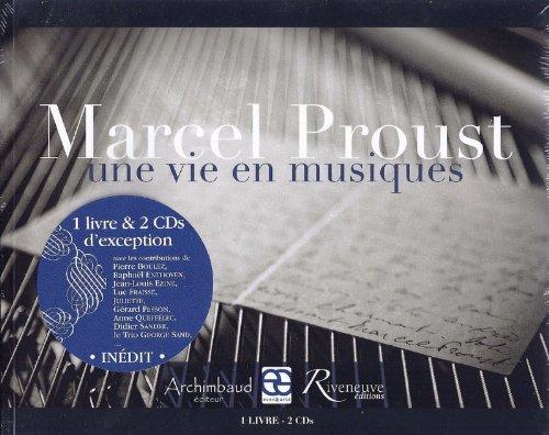 9782360131242: Marcel Proust : Une vie en musiques (2CD audio)