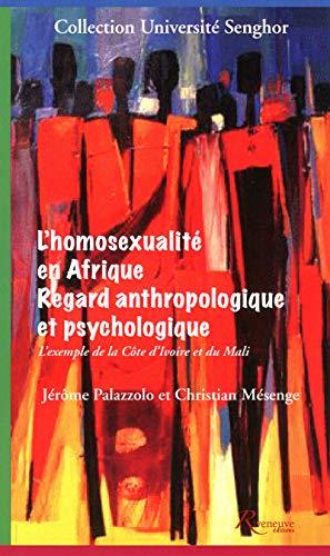 9782360131402: L' homosexualité en Afrique