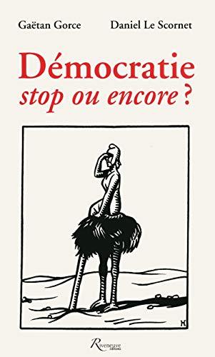 9782360131815: Démocratie, stop ou encore ?