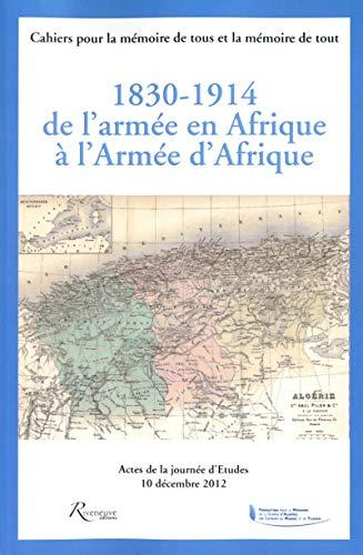 1830-1914 de l'armée en Afrique à l'armée: Paul Malmassari