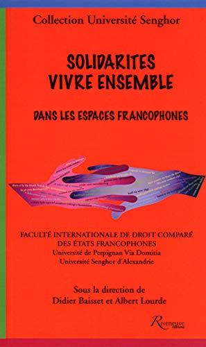 9782360132645: Solidarités. Vivre ensemble dans les espaces francophones