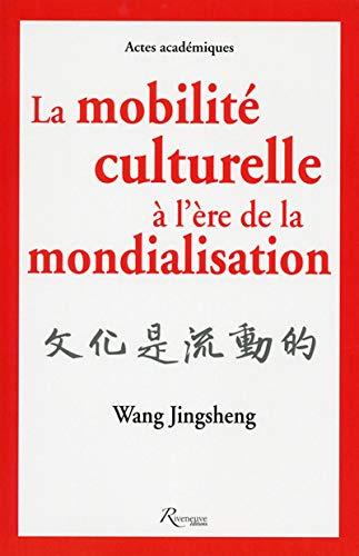 MOBILITE CULTURELLE A L'ERE DE