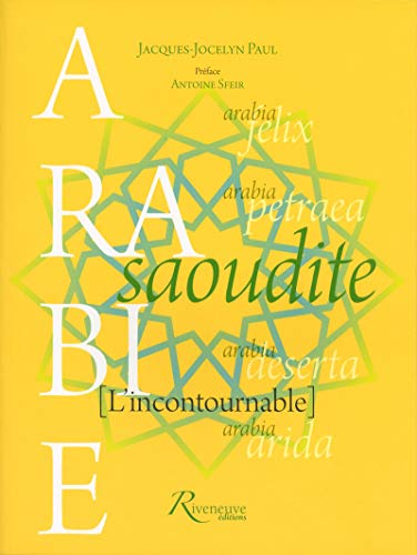 9782360133055: Arabie Saoudite = L'incontournable