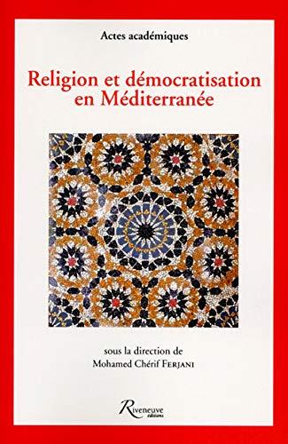 9782360133253: Religion et d�mocratisation en m�diterran�e