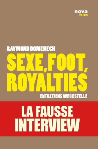 9782360150014: Sexe, foot, royalties (French Edition)