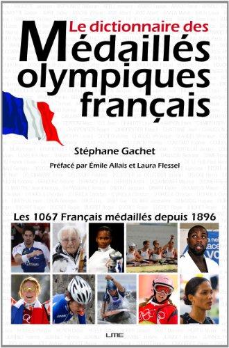 9782360260263: Le dictionnaire des Médaillés olympiques français