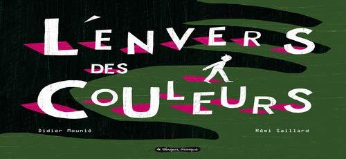 Envers des couleurs (L'): Mounié, Didier
