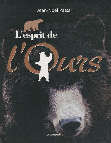 9782360320356: L'esprit de l'ours