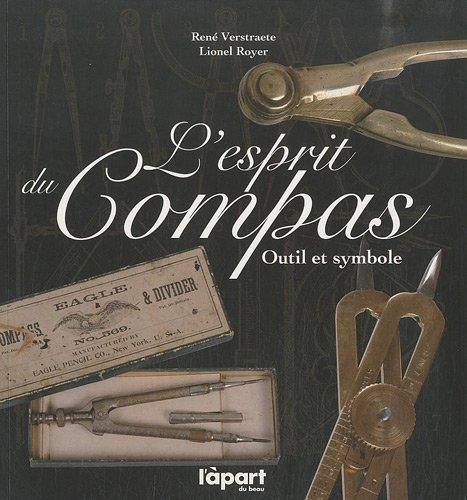 9782360320424: L'esprit du compas