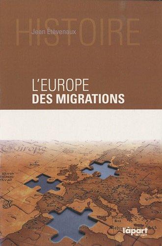 9782360330157: EUROPE DES MIGRATIONS