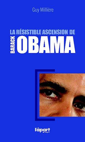 9782360330171: La résistible ascension de Barack Obama