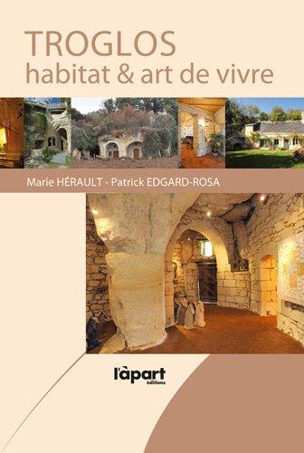 9782360350643: Troglos : Habitat & art de vivre