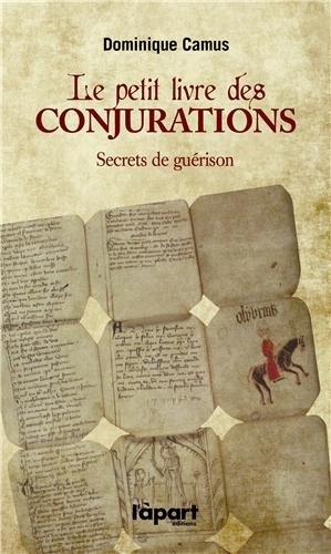 9782360350681: Le petit livre des conjurations