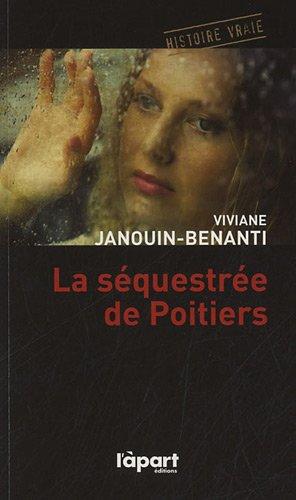 9782360350919: La séquestrée de Poitiers