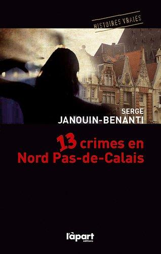 9782360350988: 13 crimes en Nord Pas-de-Calais