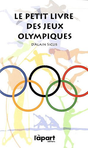 9782360351022: Le petit livre des jeux olympiques