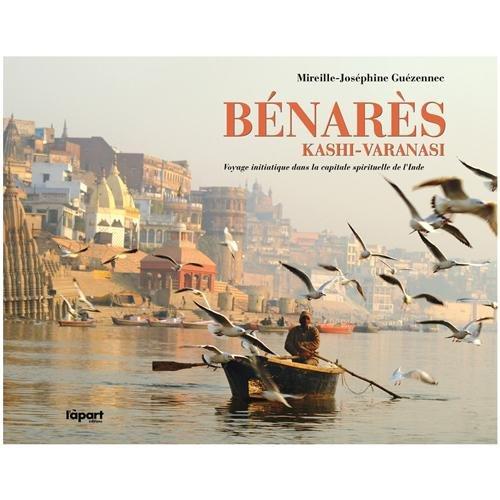 9782360352050: L'àpart Editions Benares, Kashi-Varanasi