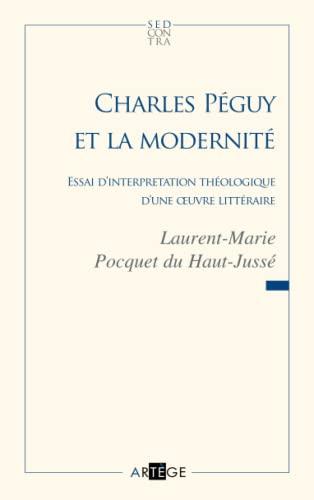 Charles Péguy et la modernité (French Edition): Pocquet