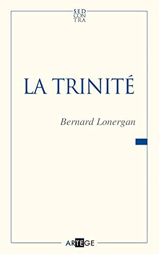 la Trinité: Bernard Lonergan
