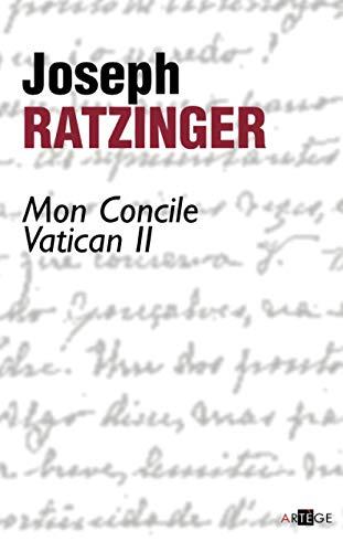 Mon concile Vatican II (French Edition): Editions Artà ge