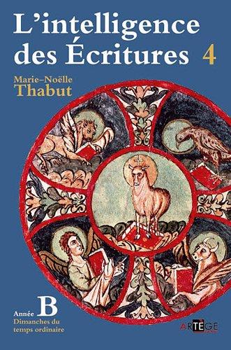 intelligence des écritures ; année b t.4: Marie-NoÃ?Â«lle Thabut
