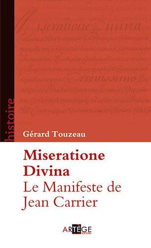 le manifeste de Jean Carrier ; miseratione divina: G�©rard Touzeau