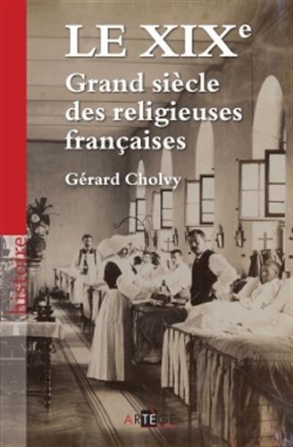 9782360400799: le XIX ; grand siècle des religieuses françaises