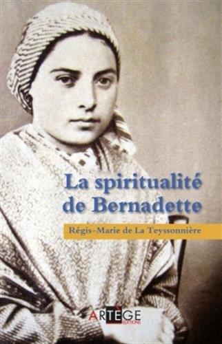 9782360402038: La spiritualité de Bernadette (ART.CHRISTIANI.)
