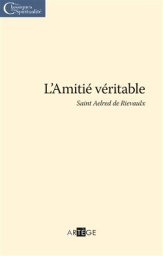 9782360402502: L'Amiti� v�ritable