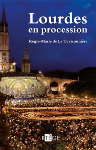 Lourdes en procession: La Teyssonnière, Père