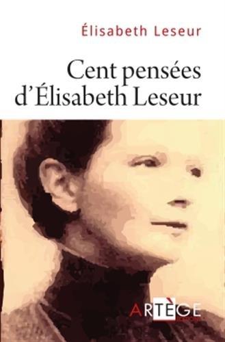 Cent pensées d'Élisabeth Leseur: Claude Menesguen; Elisabeth
