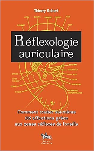 9782360470082: Réflexologie auriculaire (French Edition)