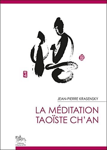 MEDITATION TAOISTE CH AN -LA-: KRASENSKY JEAN PIERR