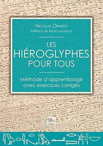 HIÉROGLYPHES POUR TOUS (LES): ORNETO NICOLAS
