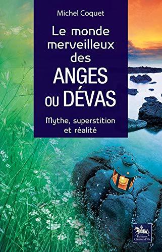 MONDE MERVEILLEUX DES ANGES OU DEVAS -LE: COQUET MICHEL