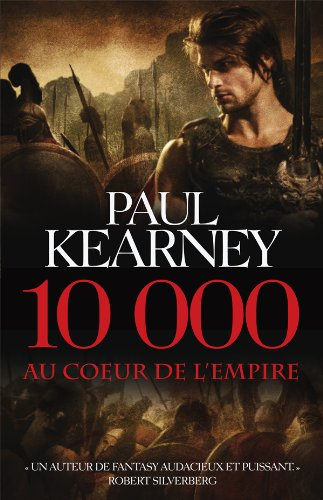 10 000 - Au coeur de l'Empire: Paul Kearney