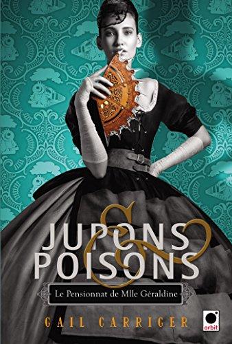 9782360511204: Jupons & poisons (Le Pensionnat de Mlle Géraldine***)