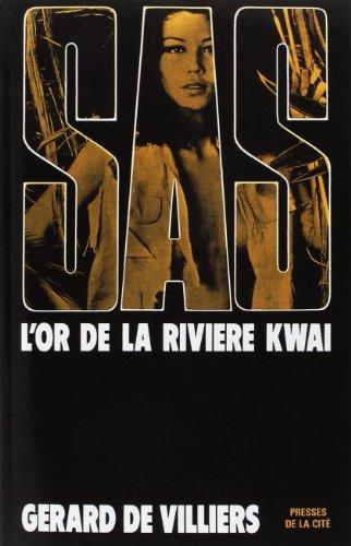 9782360531875: SAS 10 L'or de la rivière Kwaï